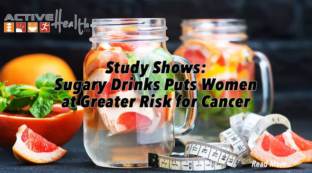 Women at Risk for Cancer Due to Sugary Drinks