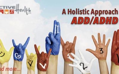 A Holistic Approach to ADD/ADHD
