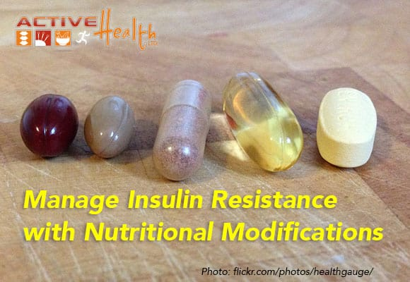 Manage Insulin Resistance with Nutritional Modifications