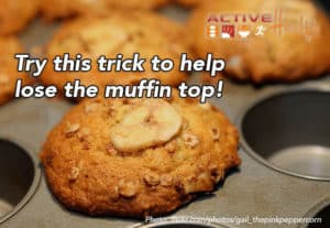 no more muffin top