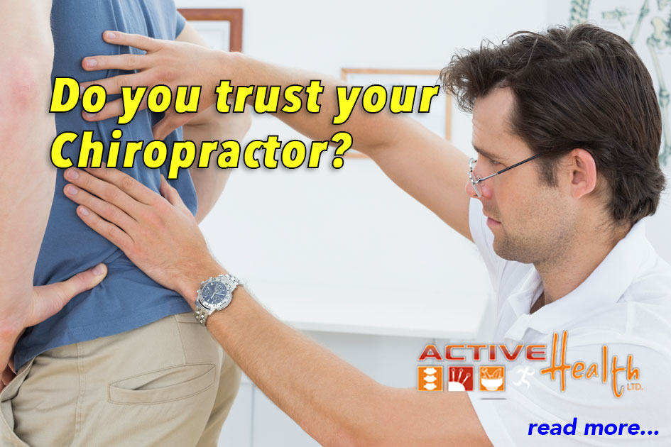 Do You Trust Your Chiropractor?