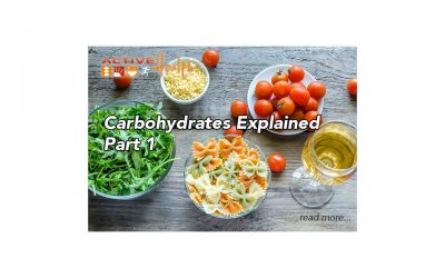 Carbohydrates Explained – Part 1