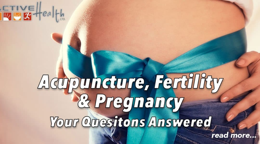 Acupuncture Help Before, During & After Pregnancy