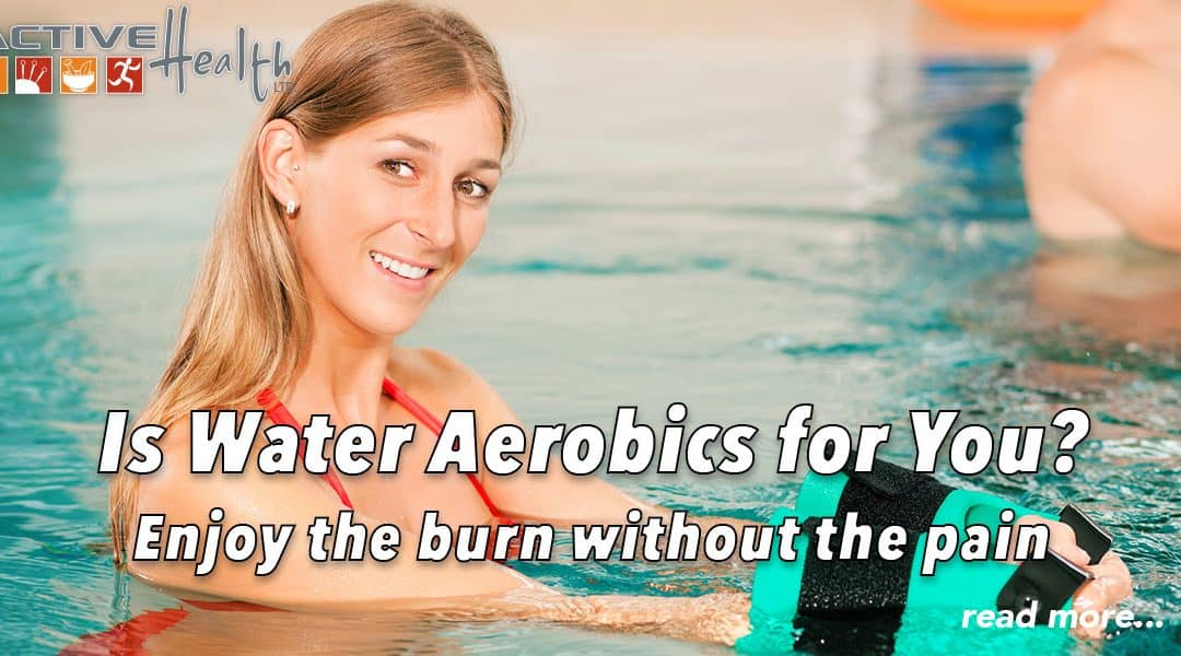 Is Water Aerobics For You?