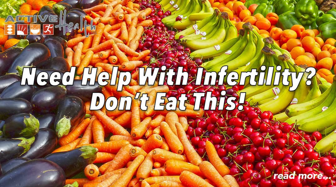 Study Shows Foods Contaminated With Pesticides Lower the Outcome of Infertility Treatments