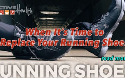 Active Daily Living Advice – Running Shoes Replacement Time