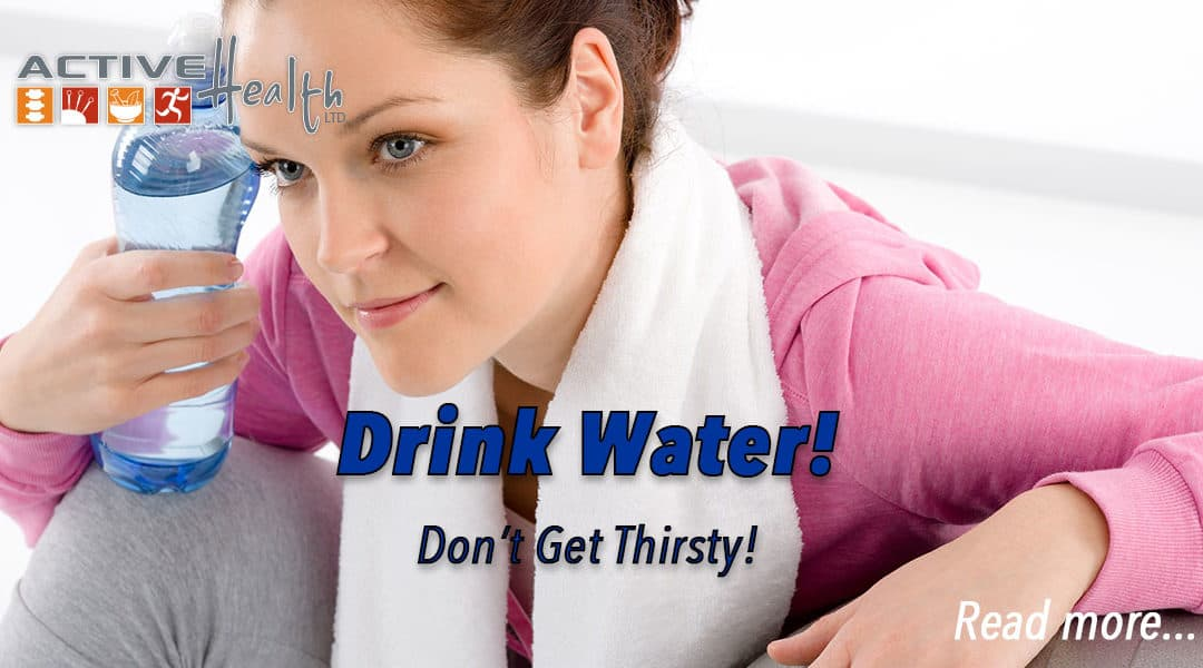 Healthy Lifestyles: Don't Get Thirsty!