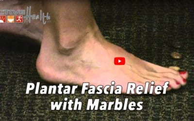 Exercise of the Month – (Plantar Fascia – Marbles)