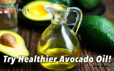 Healthy Lifestyles – (Try Avocado Oil)