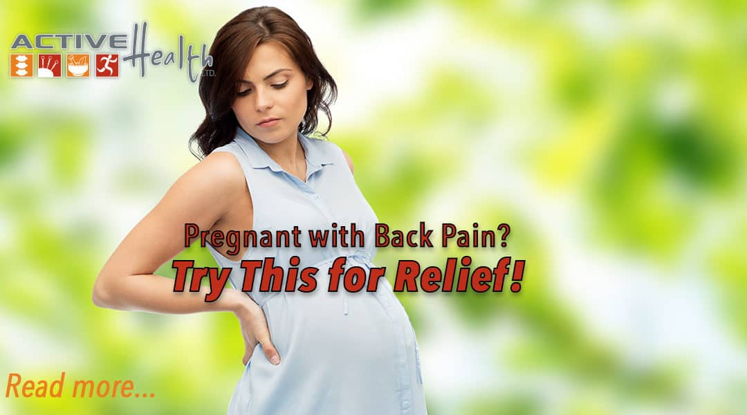 Pregnant with Back Pain?