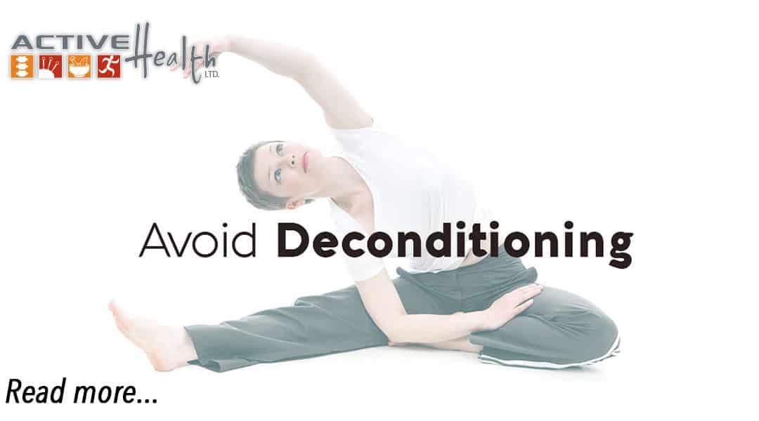 ADL Advice – Deconditioning