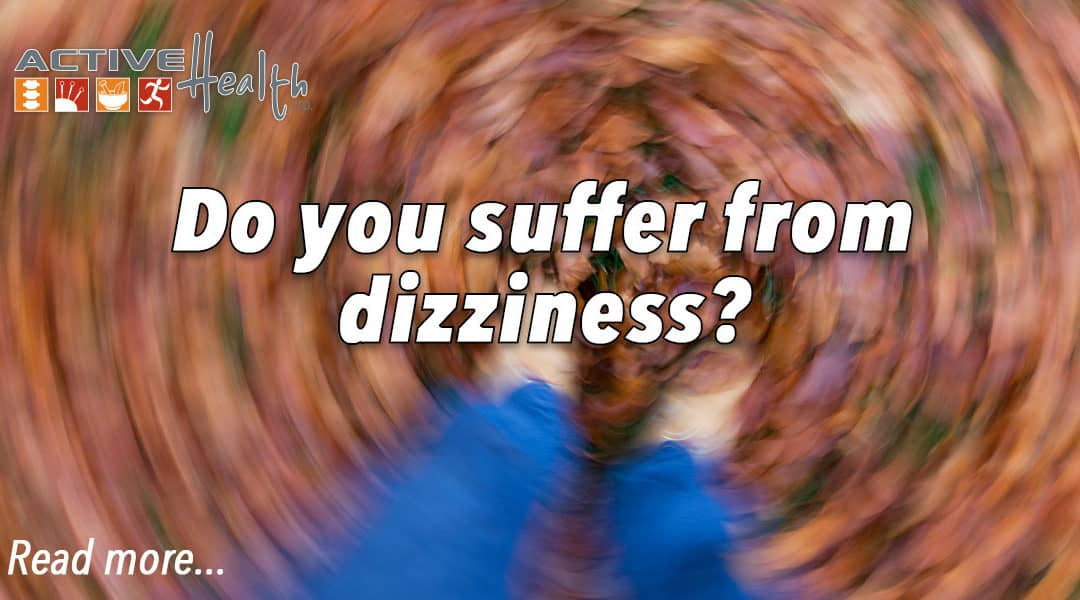 Suffering from Dizziness?
