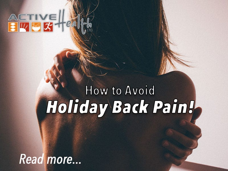 Avoid Back Pain During The Holidays