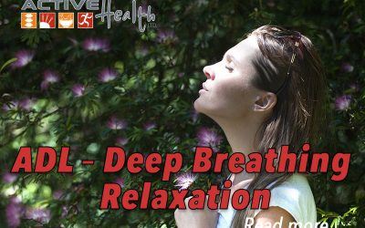 ADL – Deep Breathing Relaxation