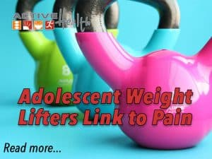 adolescent weight lifting link to pain