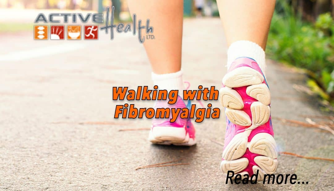 Walking with Fibromyalgia