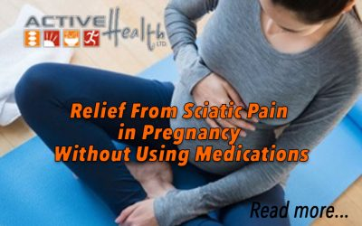 Relief From Sciatic Pain When Pregnant –  Without Using Medications
