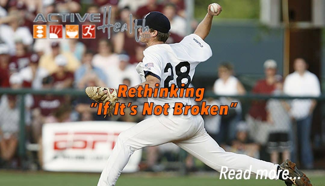 "Preventative Care: Rethinking ""If It's Not Broken""…"