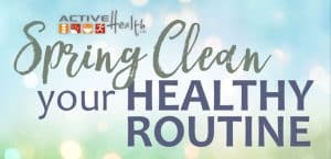 spring-clean-healthy-routine