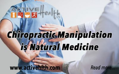 Chiropractic Manipulation- The Natural Medicine