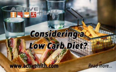 Considering a Low-Carb Diet?