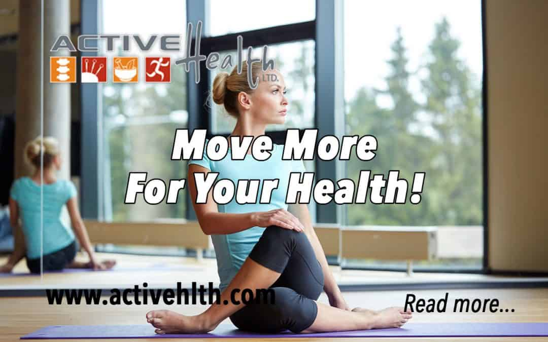 Move More For Better Health and Keep Your Joints Healthy