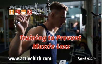 Strength Training to Prevent Muscle Loss