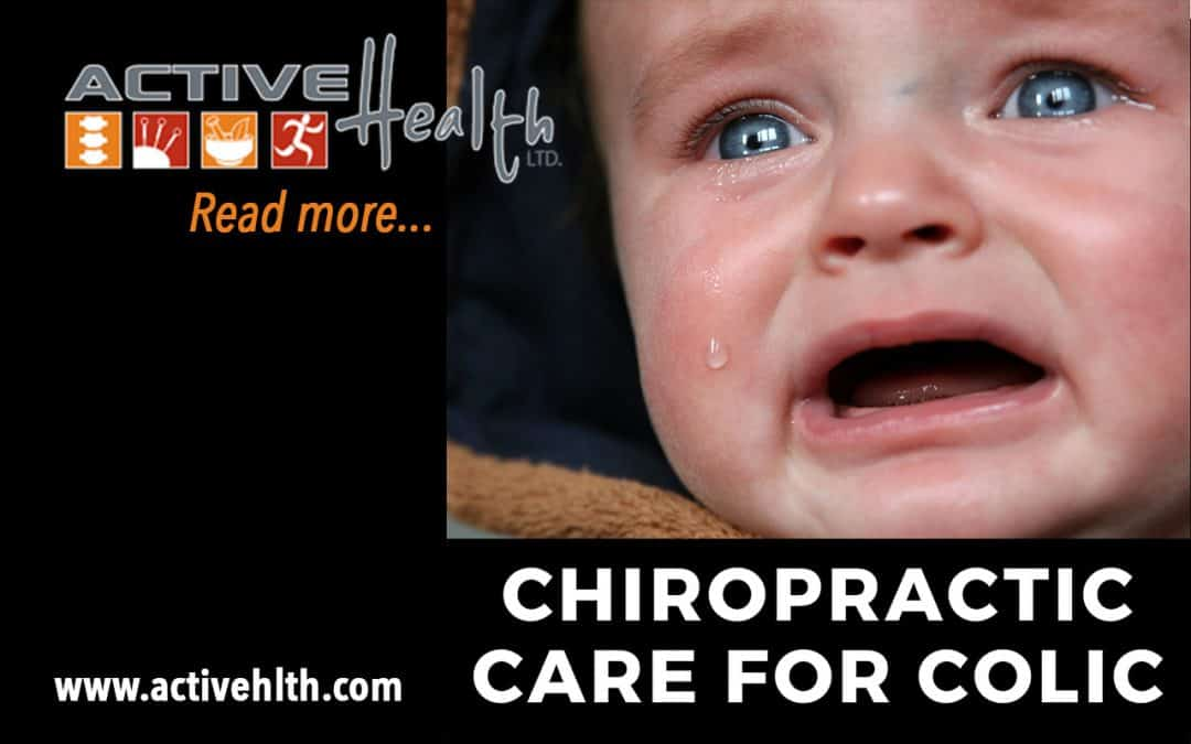 Chiropractic Care for Colic ?Relief for Your Infant