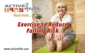 Exercise Reduces Falling Risk