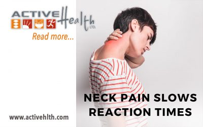 Neck Pain Slows Reaction Times