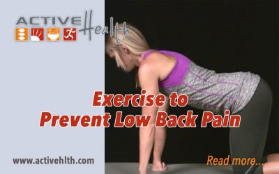 Want To Prevent Low Back Pain?  Exercise! ?