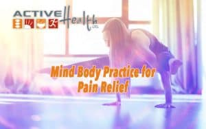 Mind-body practices help with pain