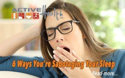 6 Ways You're Sabotaging Your Sleep