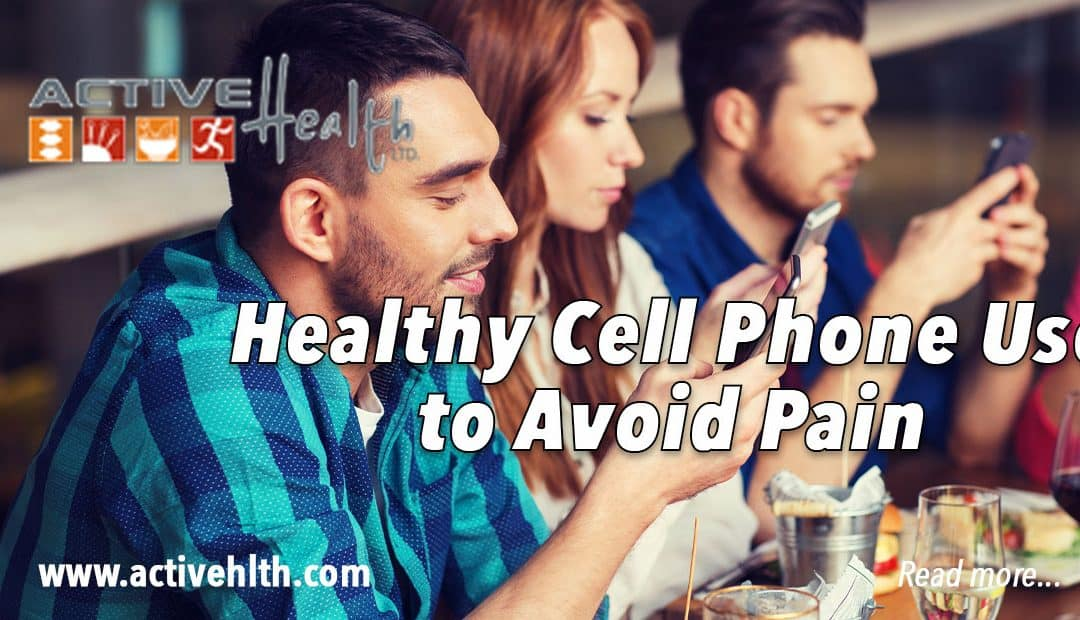 Healthy Cell Phone Use
