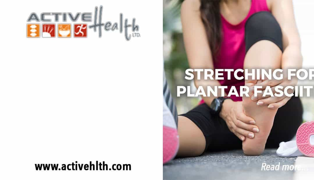 Stretching for Plantar Fasciitis