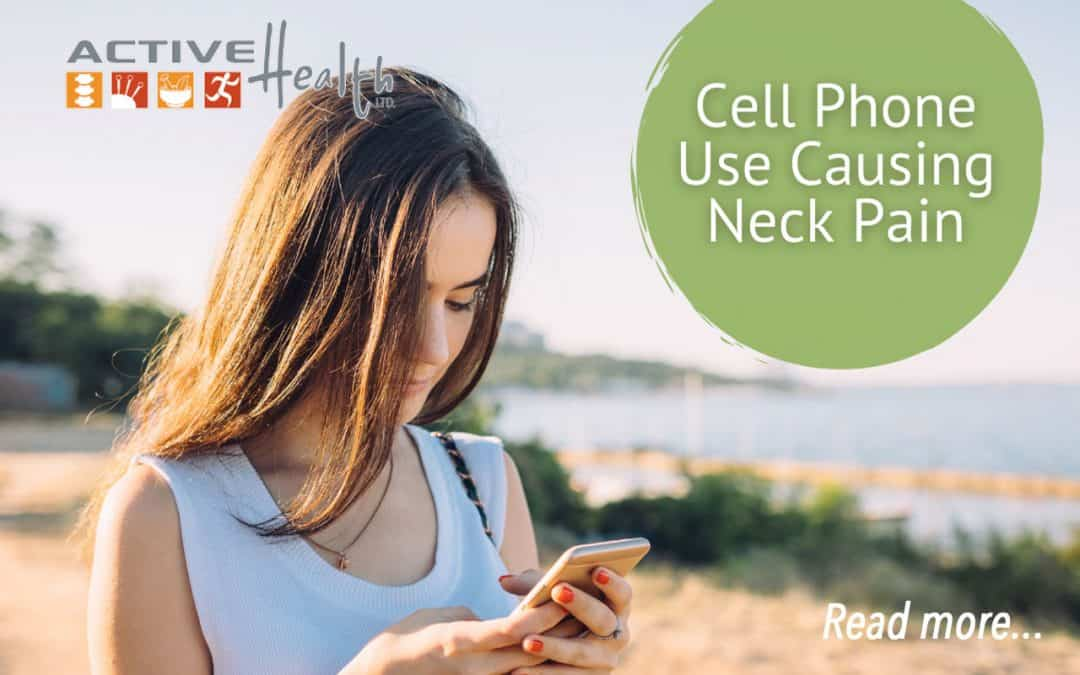 Don't Let Your Cell Phone Cause You Neck Pain