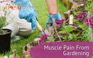 Muscle Pain From Gardening